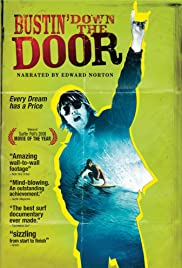 Bustin' Down the Door(2008) Poster - Movie Forum, Cast, Reviews
