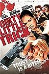 Dirty Little Trick (2011)