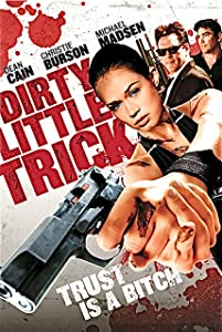 Easy watching movies netflix Dirty Little Trick by Brian Skiba [HD]