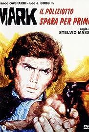 Mark Shoots First Poster