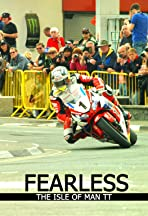 Fearless: The Story of the Isle of Man TT Motorcycle Race