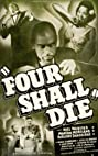 Four Shall Die (1940) Poster