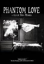 Phantom Love