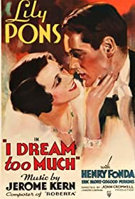 Henry Fonda and Lily Pons in I Dream Too Much (1935)