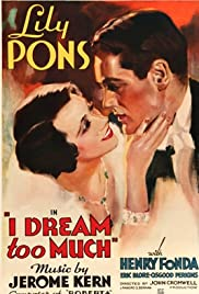 I Dream Too Much (1935) Poster - Movie Forum, Cast, Reviews