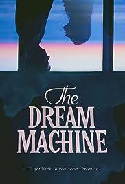 The Dream Machine Poster