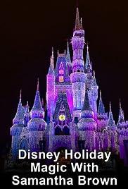 Disney Holiday Magic with Samantha Brown Poster