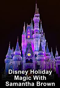 Primary photo for Disney Holiday Magic with Samantha Brown