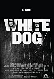 White Dog (1982) Poster - Movie Forum, Cast, Reviews