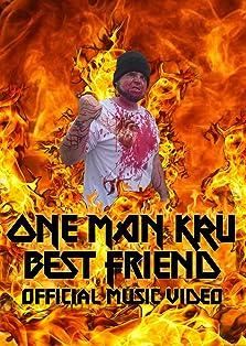 One Man Kru: Best Friend (2019)