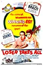 Loser Takes All (1956) Poster