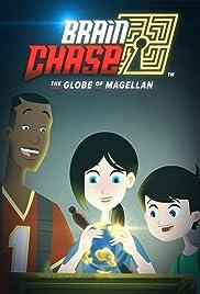 Brain Chase: The Globe of Magellan Poster