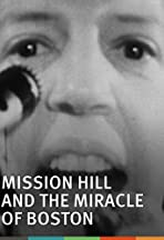 Mission Hill and the Miracle of Boston