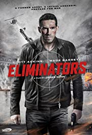 Eliminators (2016) Poster - Movie Forum, Cast, Reviews