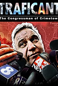Primary photo for Traficant: The Congressman of Crimetown
