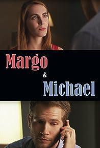Primary photo for Margo & Michael