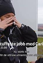Världens tuffaste jobb med Carina Berg