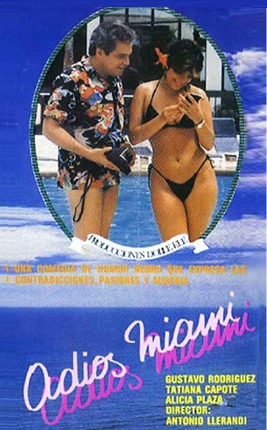 Adiós Miami ((1984))