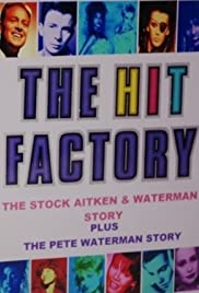 The Hit Factory: The Pete Waterman Story Poster