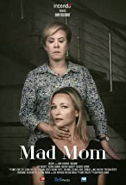 La locura de una madre