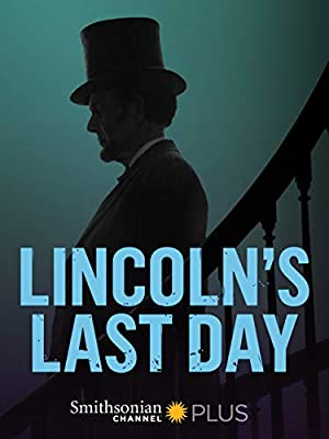 Where to stream Lincoln's Last Day