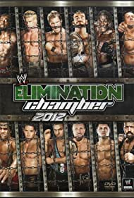 Elimination Chamber (2012) Poster - Movie Forum, Cast, Reviews