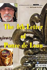 The 4th Letter of Ponce De Leon Poster