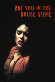 Are You in the House Alone? Poster