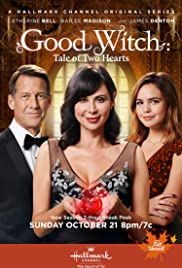 Good Witch: Tale of Two Hearts Poster