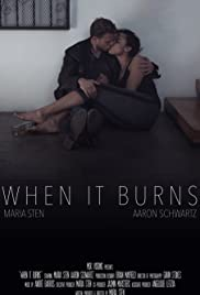 When It Burns Poster