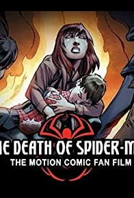 Primary photo for The Death of Spider-Man