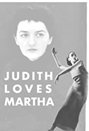 Judith Loves Martha