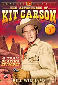 Bill Williams in The Adventures of Kit Carson (1951)