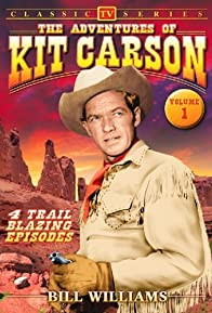 Primary photo for The Adventures of Kit Carson