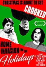Home Invasion for the Holidays
