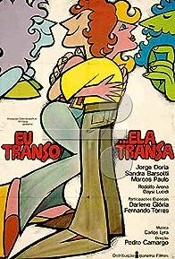 Primary photo for Eu Transo, Ela Transa