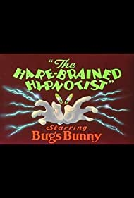 The Hare-Brained Hypnotist (1942) Poster - Movie Forum, Cast, Reviews