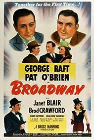 Broderick Crawford, Pat O'Brien, Janet Blair, and George Raft in Broadway (1942)