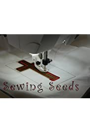 Sewing Seeds
