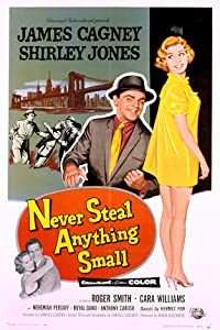 New english movies 2018 free download Never Steal Anything Small [WEB-DL]