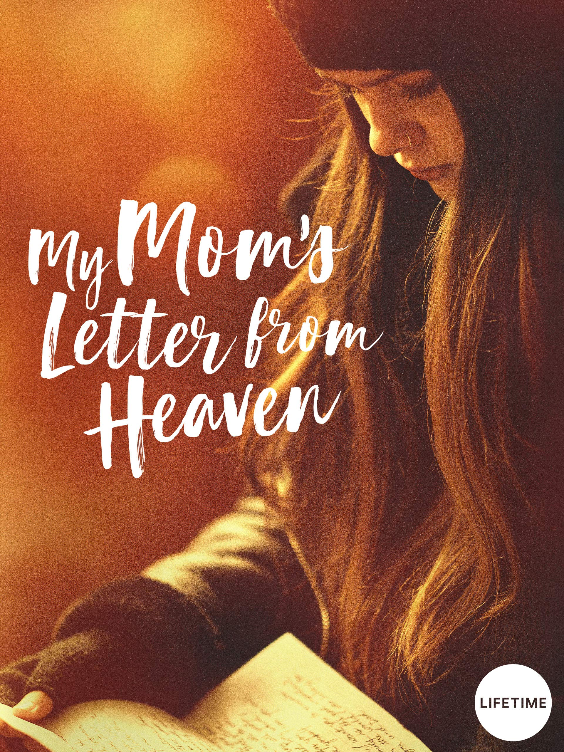 My Mom S Letter From Heaven Tv Movie 2019 Imdb