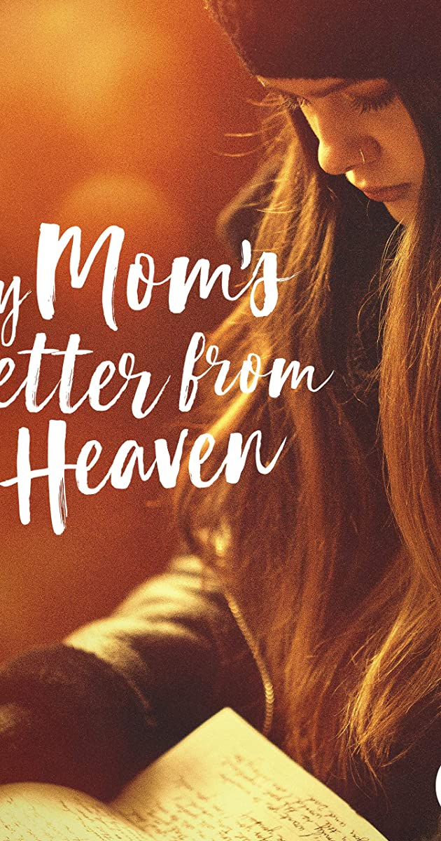 My Mom\'s Letter from Heaven (TV Movie 2019) - Quotes - IMDb