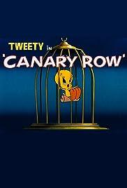 Canary Row(1950) Poster - Movie Forum, Cast, Reviews