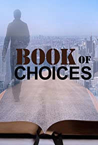 Primary photo for Book of Choices