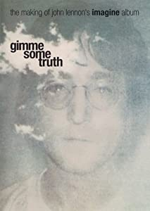 Downloads online movies Gimme Some Truth: The Making of John Lennon's Imagine Album by Andrew Solt [720x576]