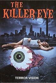 The Killer Eye(1999) Poster - Movie Forum, Cast, Reviews