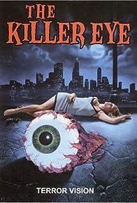 Primary photo for The Killer Eye