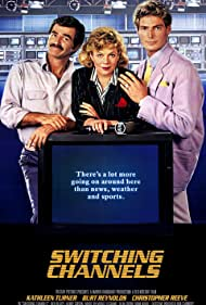 Burt Reynolds, Kathleen Turner, and Christopher Reeve in Switching Channels (1988)