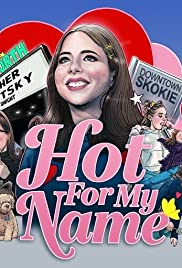Hot for My Name Poster