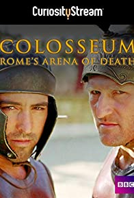 Primary photo for Colosseum: Rome's Arena of Death